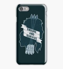 Endure and Survive iPhone Case/Skin