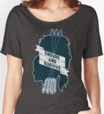 Endure and Survive Women's Relaxed Fit T-Shirt