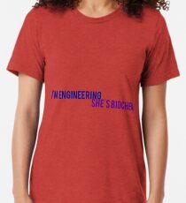 I'm engineering she's biochem Tri-blend T-Shirt