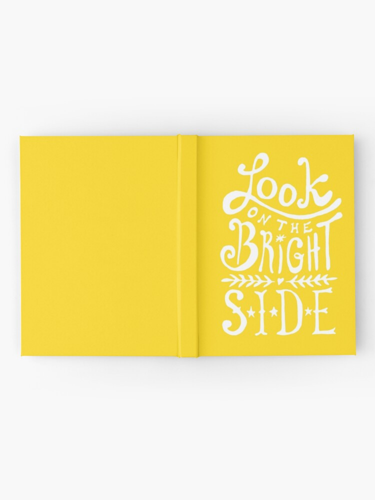 Alternate view of Look On The Bright Side Hardcover Journal