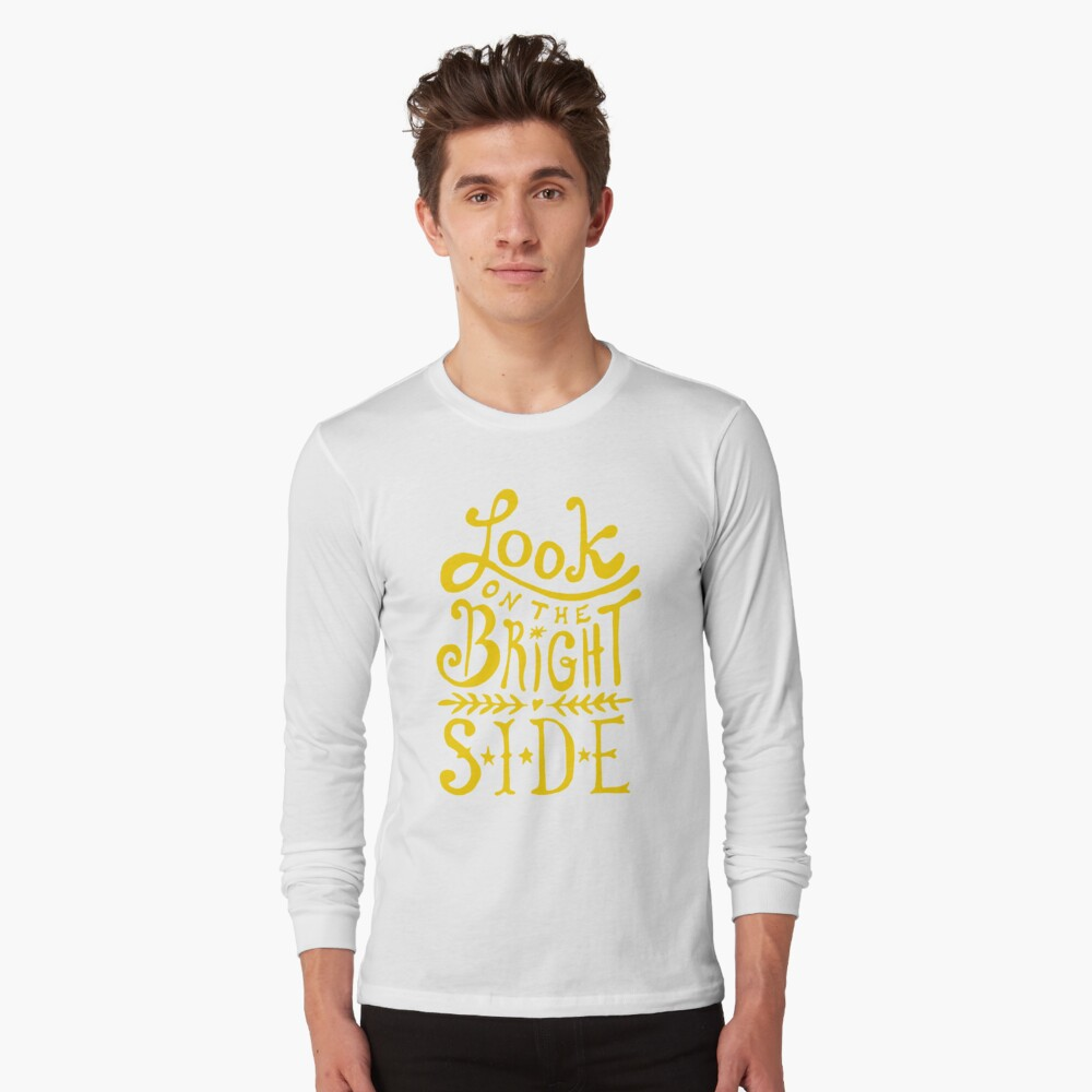 Look On The Bright Side Long Sleeve T-Shirt