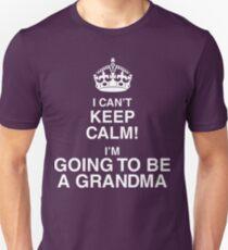 Ich kann nicht ruhig bleiben Ich werde eine Oma sein Slim Fit T-Shirt