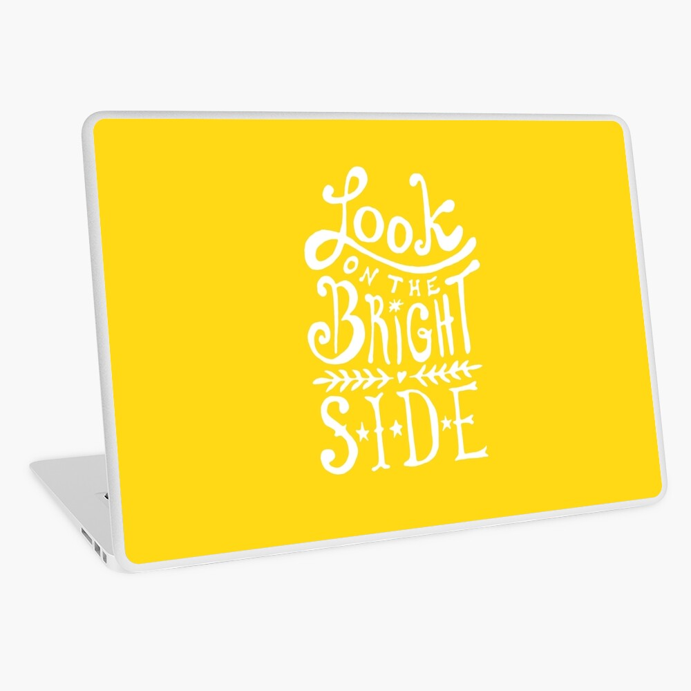 Look On The Bright Side Laptop Skin