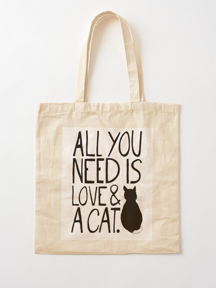 Alternative Ansicht von Alles was Sie brauchen ist Liebe und eine Katze Stofftasche