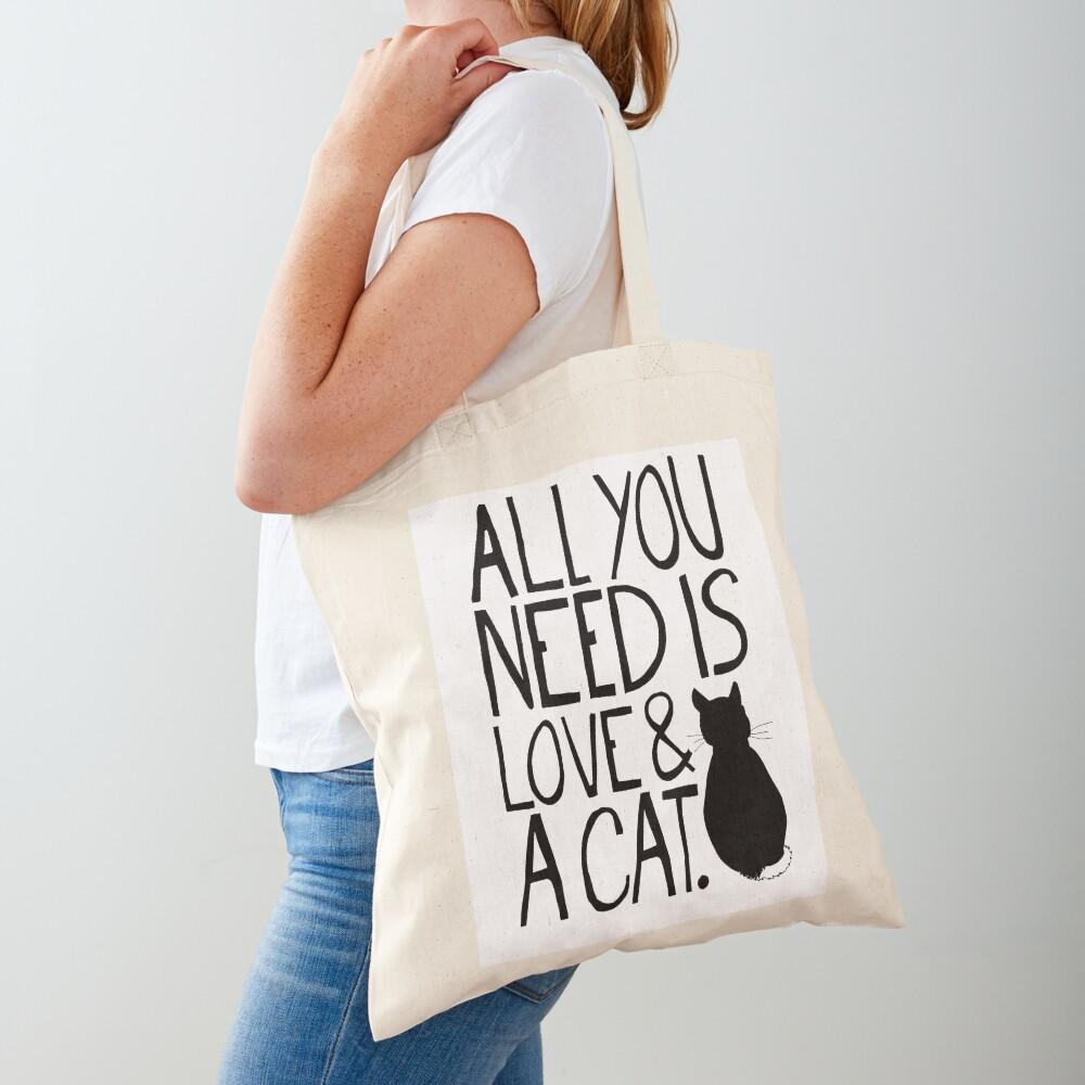 Alles was Sie brauchen ist Liebe und eine Katze Stofftasche