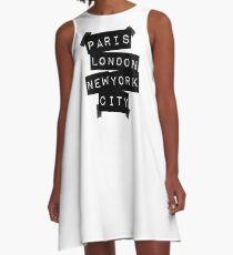 Paris. London. New York City. A-Line Dress