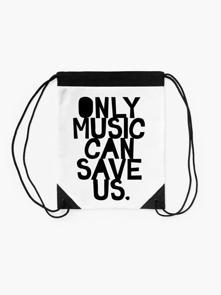 Vista alternativa de Mochila saco ¡Solo la música nos puede salvar!