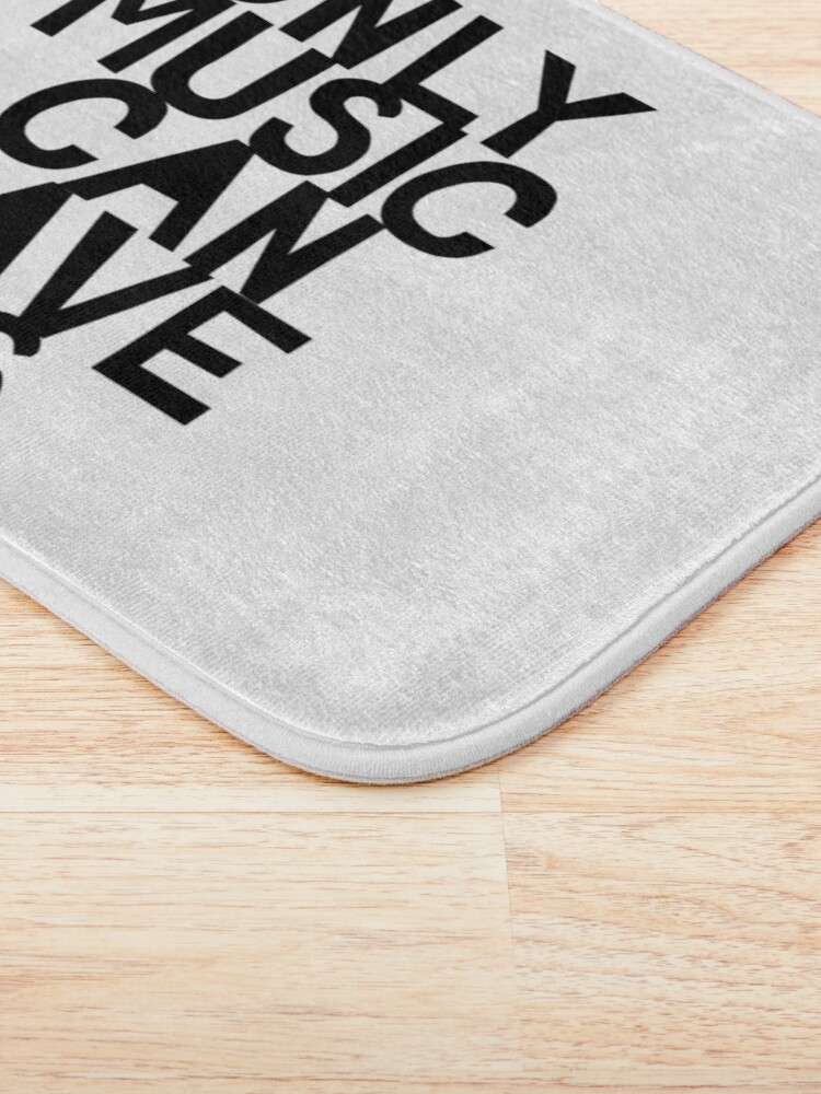 Alternate view of Only Music Can Save Us! Bath Mat
