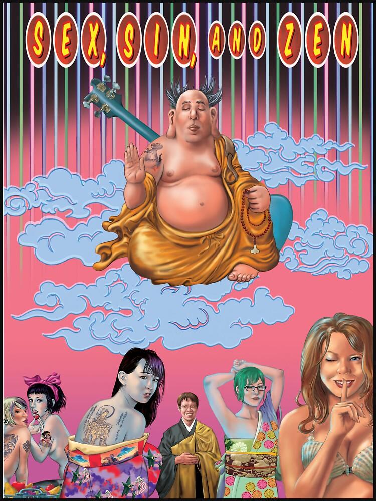 Sex Sin And Zen t-shirt or hoodie by bradwarner