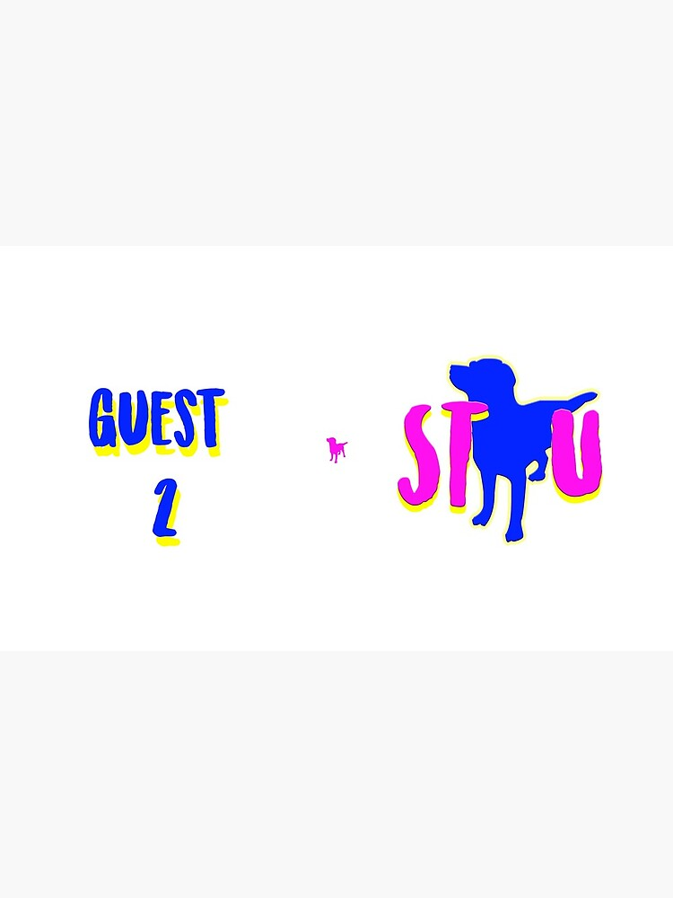 Guest 2 by shutthewoofup