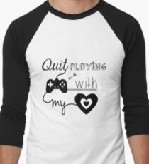 BSB - Quit playing games with my heart... Men's Baseball ¾ T-Shirt