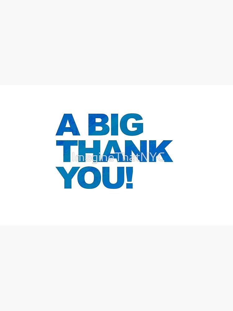 A Big Blue Thank You de ImagineThatNYC
