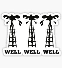 Well Well Well Sticker