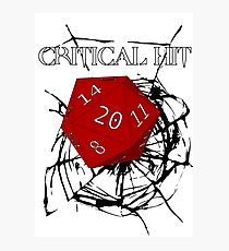 CRITICAL HIT ! Photographic Print