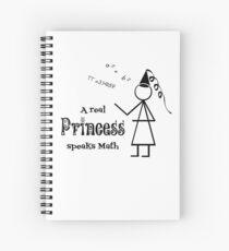 A Real Princess Speaks Math Spiral Notebook