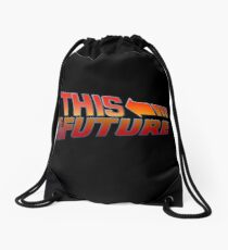 """""""This is The Future""""  Drawstring Bag"""
