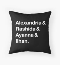 Alexandria & Ilhan & Ayanna & Rashida. (for darker shirts) Throw Pillow