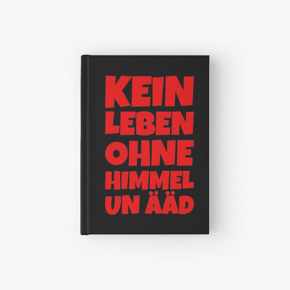 Kein Leben ohne Himmel un Ääd (Rot) Kölscher Spruch Notizbuch