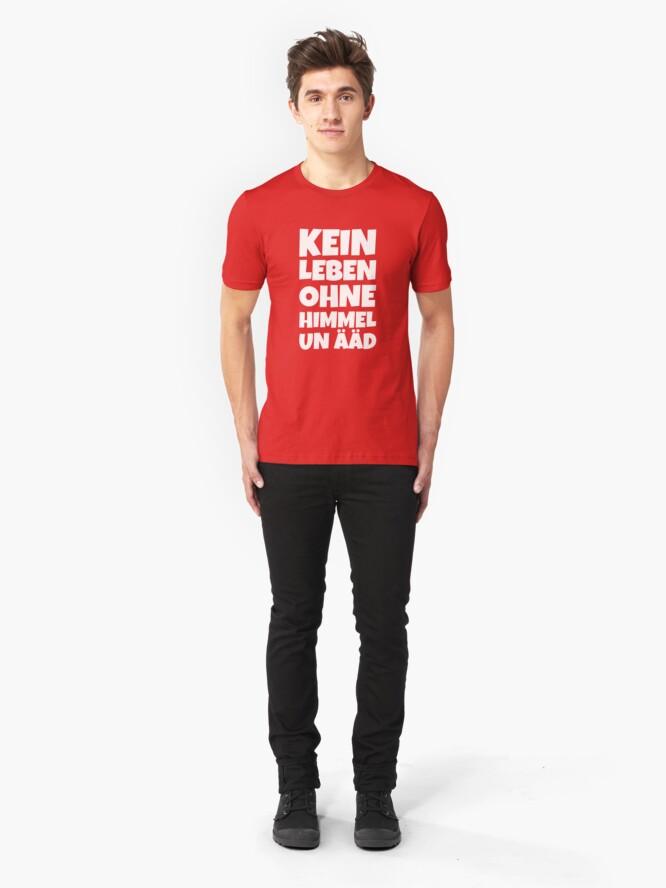 Alternative Ansicht von Kein Leben ohne Himmel un Ääd (Weiß) Kölscher Spruch Slim Fit T-Shirt