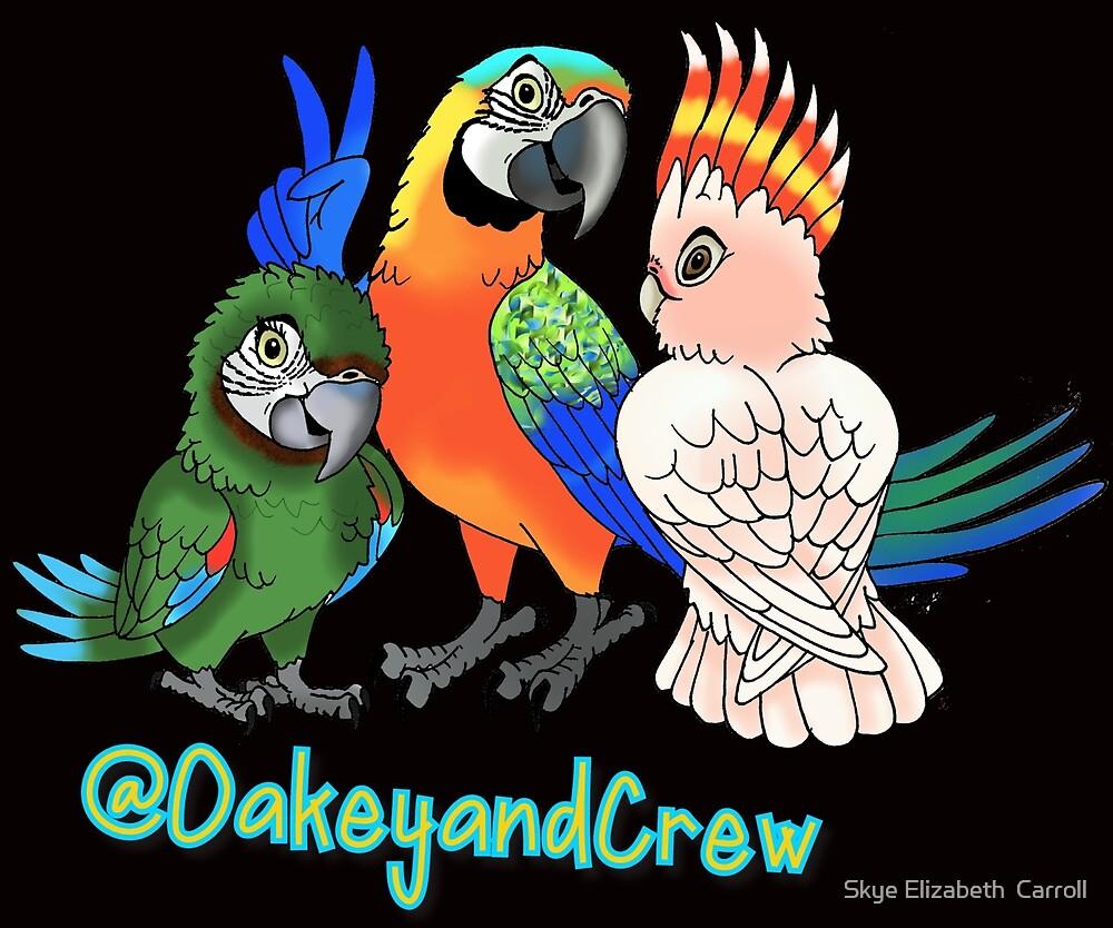 Oakey and Crew by Skye Elizabeth  Tranter