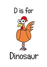 D is for Dinosaur by Adrienne Body