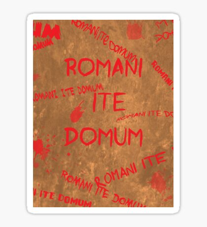 Romans Go Home! Sticker