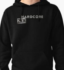 Hardcore Zen Logo Only T-Shirt or Hoodie Pullover Hoodie