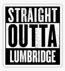 Straight Outta Lumbridge Sticker