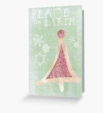 Peace On Earth Again Greeting Card