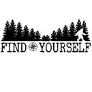 Find Yourself Bigfoot Sasquatch Motivational Quote by NationalCryptid