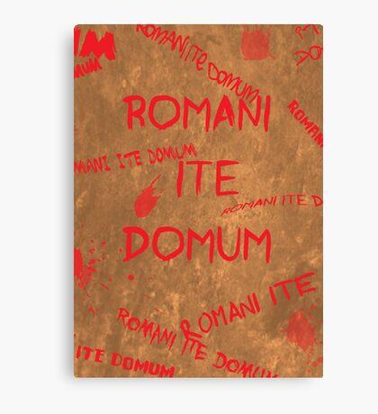 Romans Go Home Canvas Print