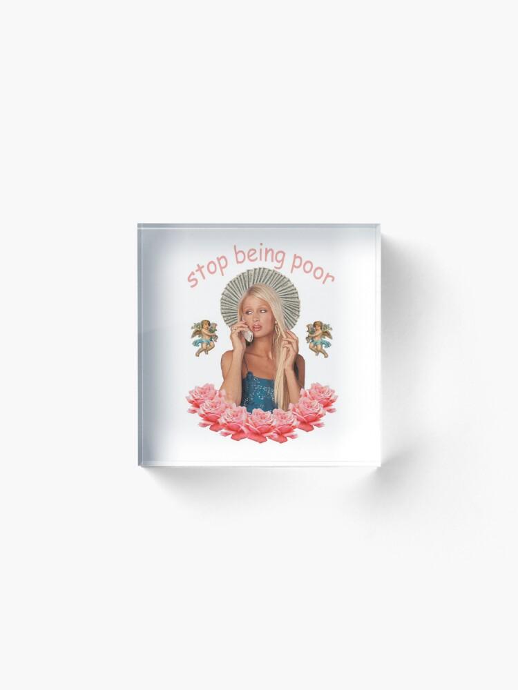 Alternative Ansicht von Paris Hilton hört auf, arm zu sein Acrylblock