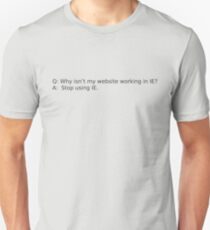 Stop Using IE Unisex T-Shirt