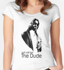 "Just Call Me ""The Dude"" Women's Fitted Scoop T-Shirt"