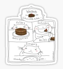 Weekends are like chocolate cake / Cat doodles Sticker