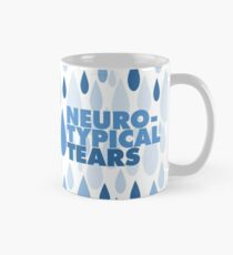 Neurotypical tears Mug