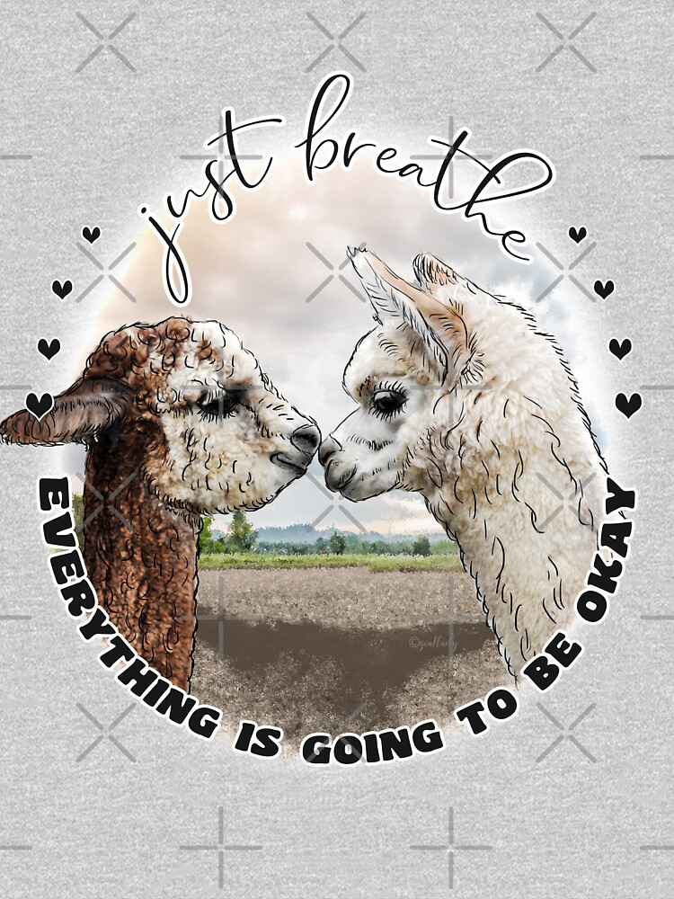 Just Breath Adorable Alpacas   by IconicTee