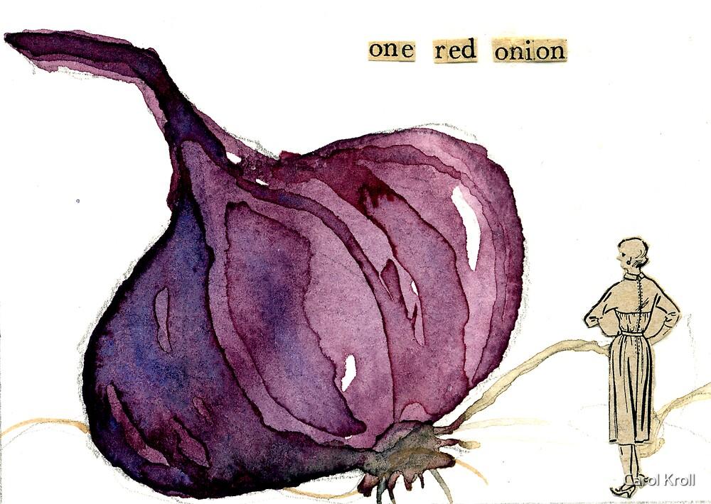 One Red Onion by Carol Kroll