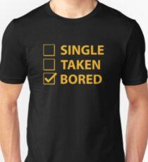Single Taken Bored T-Shirt