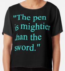Proverb: The pen is mightier than the sword. #Proverb #pen #mightier #sword. Пословица: Перо сильнее меча Chiffon Top