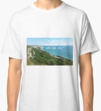 """""""The journey of a thousand miles begins with one step."""" Classic T-Shirt"""