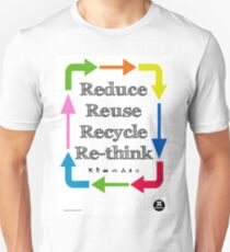 Reduce reuse recycle re-think Slim Fit T-Shirt