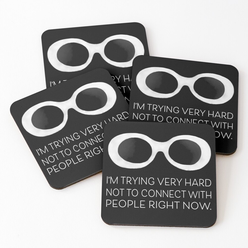 Schitt's Creek David Rose - I'm trying very hard not to connect with people right now Coasters (Set of 4)