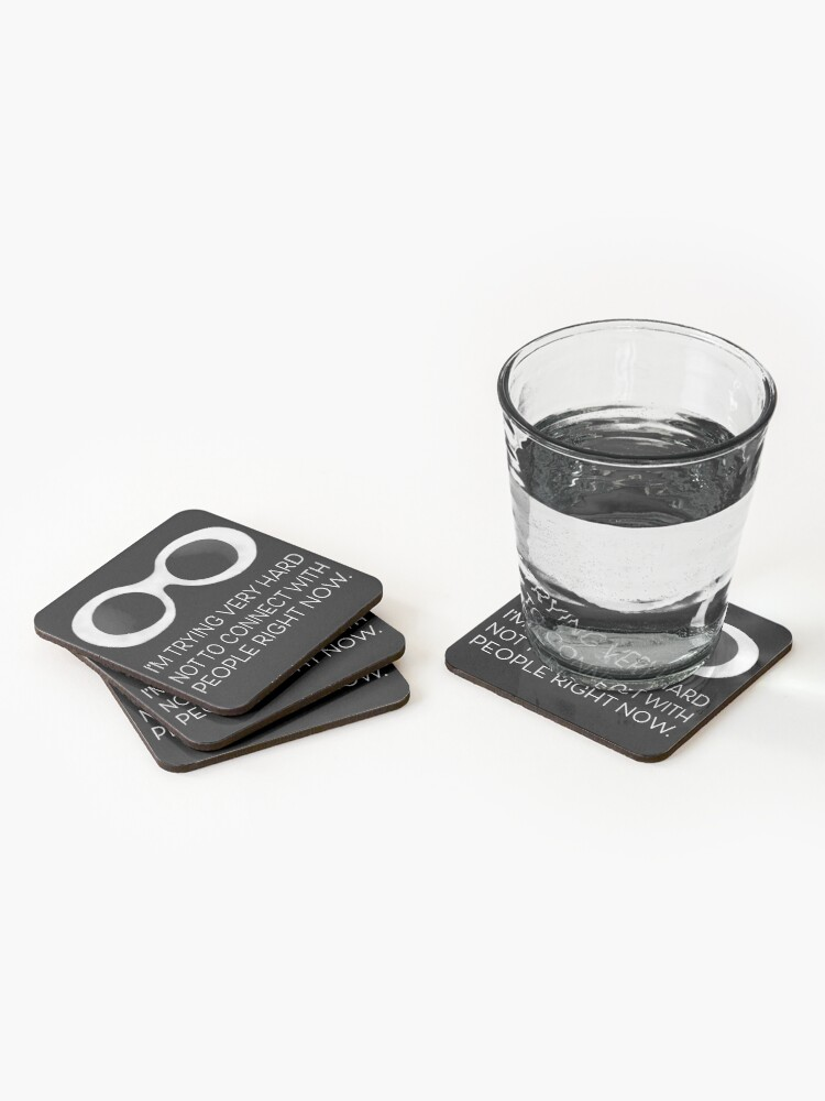 Alternate view of Schitt's Creek David Rose - I'm trying very hard not to connect with people right now Coasters (Set of 4)