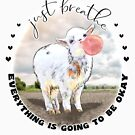 Cute Baby Goat Bubblegum Just Breathe  by IconicTee