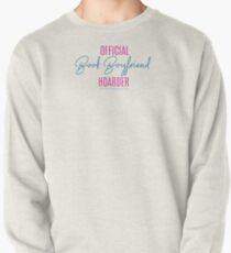 Book Boyfriend Hoarder Pullover Sweatshirt