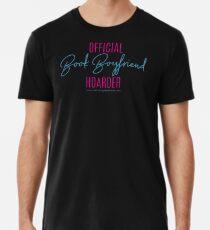 Book Boyfriend Hoarder Premium T-Shirt