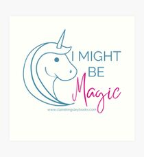 Might be Magic Art Print