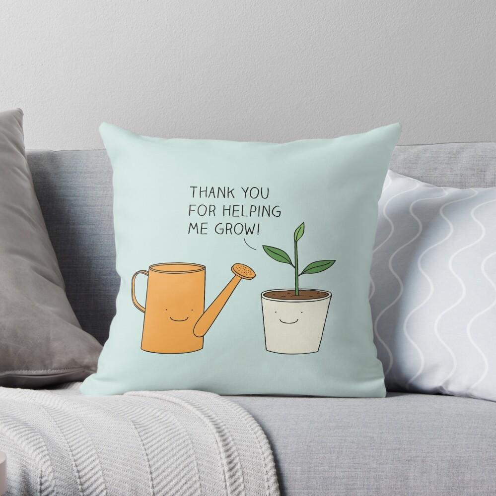 Danke, dass du mir geholfen hast zu wachsen! Dekokissen