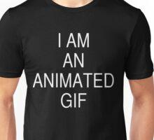 I'm an animated Gif Unisex T-Shirt